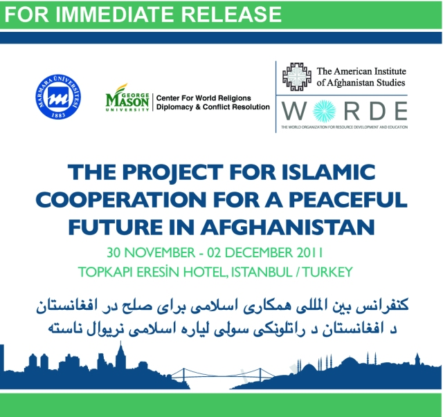 The Project for Islamic Cooperation for a Peaceful Future in Afghanistan, November 30, 2011 - December 2, 2011